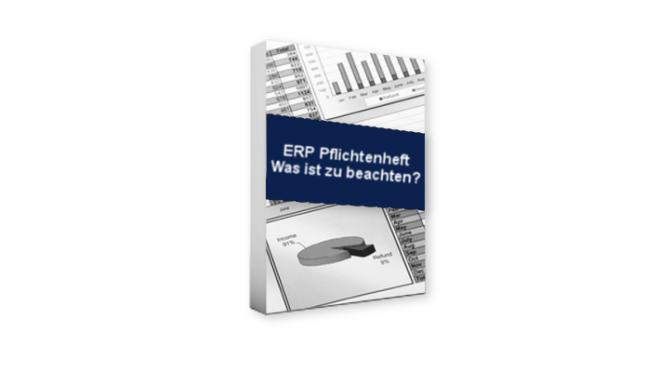 ERP Pflichtenheft – Was ist zu beachten?